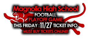 Magnolia Panthers VS Pulaski Academy Ticket Info !  Only sold online!  Limited tickets!