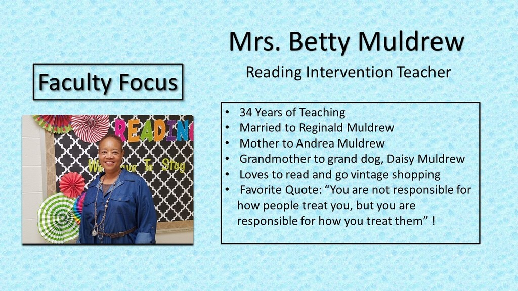 Information on Mrs. Betty Muldrew, Faculty Focus