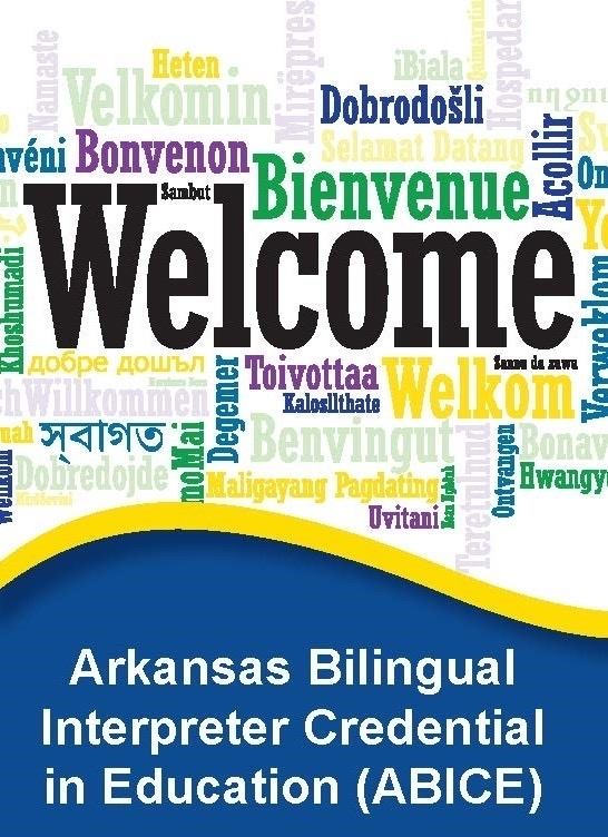 ABICE - Arkansas Bilingual Interpreter Credential in Education