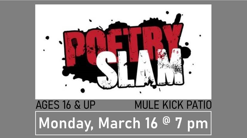 Poetry Slam at Mule Kick March 16 at 7pm